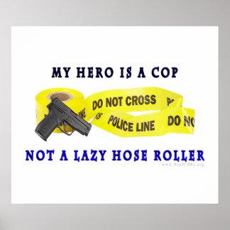 COP Hero Police Poster