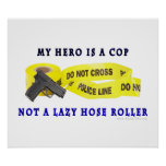 COP Hero Police Posters