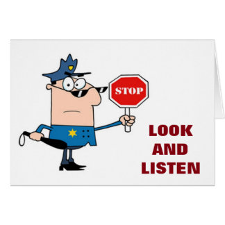 COP/STOP SIGN-STOP LOOK / LISTEN-MUTUAL BIRTHDAY CARD