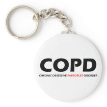 COPD - Chronic Obsessive Parrotlet Disorder Keychain
