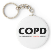 COPD - Chronic Obsessive Pinscher Disorder Keychain