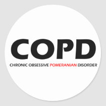 COPD - Chronic Obsessive Pomeranian Disorder Classic Round Sticker
