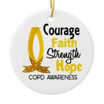 COPD Courage Faith 1 Ceramic Ornament