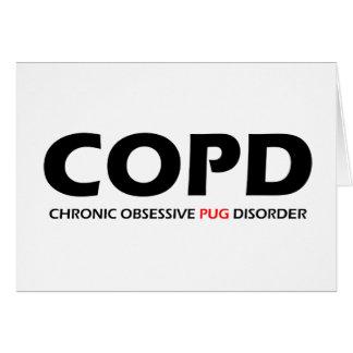 COPD - Desorden obsesivo crónico del barro amasado Tarjeta De Felicitación