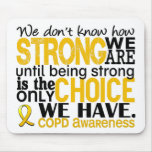 COPD How Strong We Are Mouse Pad