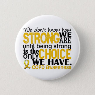 COPD How Strong We Are Pinback Button