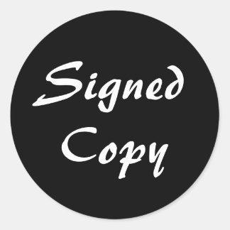 Copia firmada blanco y negro pegatina redonda