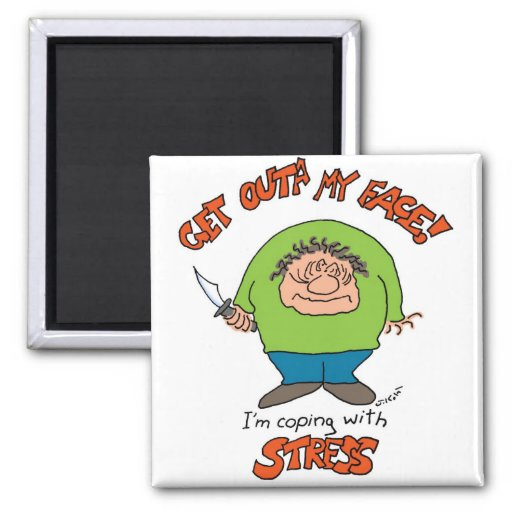 Coping With Stress 2 Inch Square Magnet
