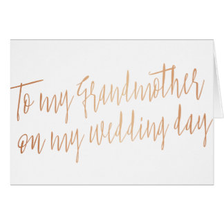 "Copper Chic ""To my grandmother my wedding day"" Card"