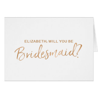 Copper Hand lettered Will you be my bridesmaid Card