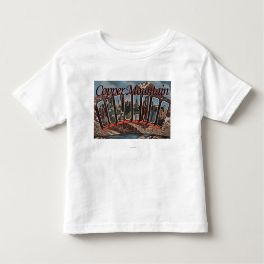 Copper Mountain, Colorado - Large Letter Scenes Toddler T-shirt