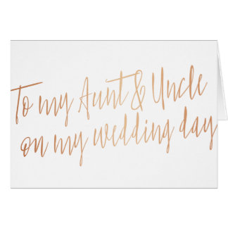 """Copper """"To my aunt and uncle on my wedding day"""" Card"""