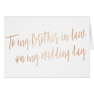 "Copper ""To my brother-in-law on my wedding day"" Card"