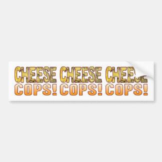 Cops Blue Cheese Bumper Sticker