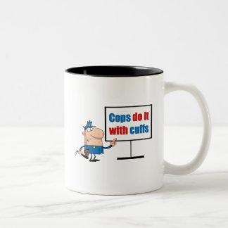 cops do it with cuffs Two-Tone coffee mug