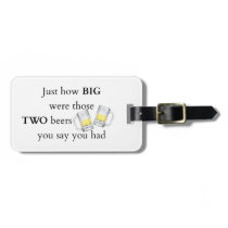 Cops Joke, How big.. Bag Tag