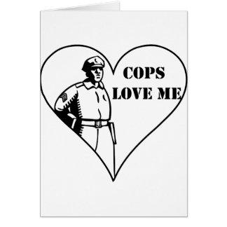 Cops Love Me Card