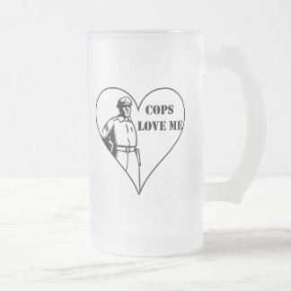 Cops Love Me Frosted Glass Beer Mug