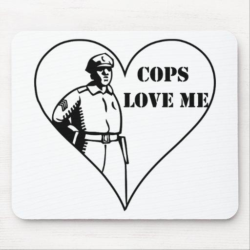 Cops Love Me Mousepads