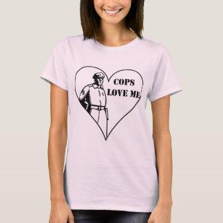 Cops Love Me T-Shirt