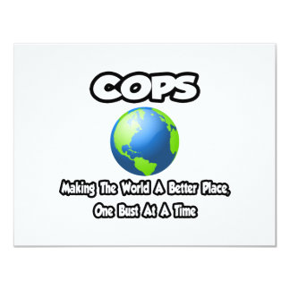 Cops...Making the World a Better Place Personalized Invitation