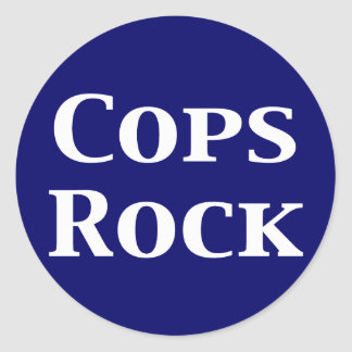 Cops Rock Gifts Classic Round Sticker