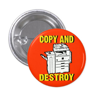 copy and destroy pinback button