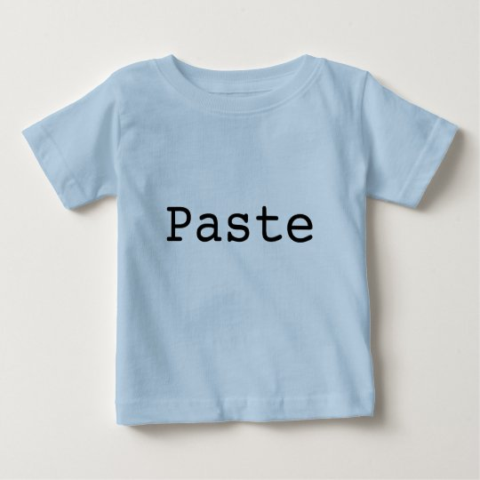 """Copy and Paste for Twins """"PASTE"""" Baby T-Shirt"""