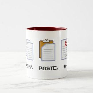 Copy, Paste, A+ mug