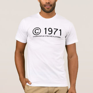 Copyright 1971 Birthday T-Shirt
