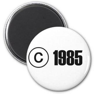 Copyright 1985 imán redondo 5 cm