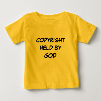 COPYRIGHT HELD BY GOD BABY T-Shirt