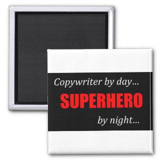 Copywriter del super héroe imán cuadrado