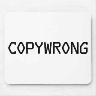 Copywrong Mouse Pad