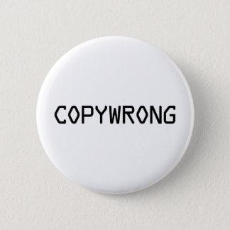 Copywrong Pinback Button