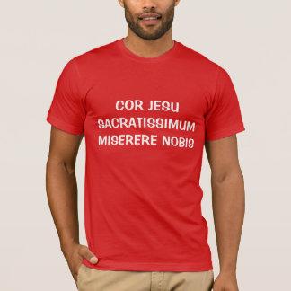COR JESU SACRATISSIMUM MISERERE NOBIS CAMISIA T-Shirt