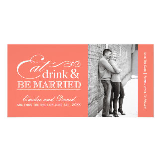 Coral Eat, Drink and Be Married Save the Dates Photo Card