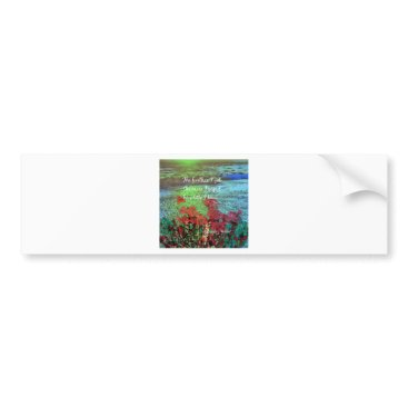 Beach Themed Coral ,Flowers and good message. Bumper Sticker