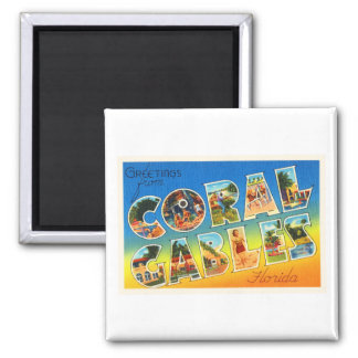 Coral Gables Florida FL Vintage Travel Souvenir Magnet