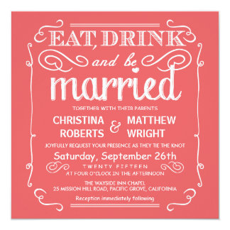 Coral Pink Eat Drink and be Married Wedding Invite