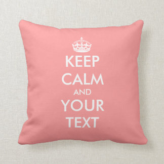 Coral pink Keep calm and your text throw pillow