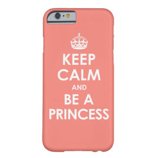 Coral Pink Keep Calm & Be a Princess iPhone 6 case iPhone 6 Case