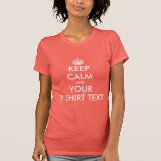 Coral pink Keep calm ladies t shirt   Customizable