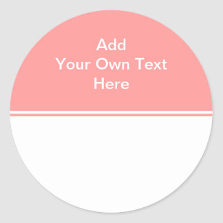 Coral pink with white area and text. classic round sticker