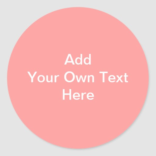 Coral Pink with White Custom Text Stickers