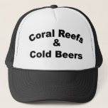 """Coral Reefs and Cold Beer Trucker Hat<br><div class=""""desc"""">Coral Reefs and Cold Beer Trucker Hat</div>"""