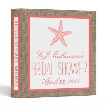 Beach Themed Coral Starfish Beach Burlap Bridal Shower Recipe Binder