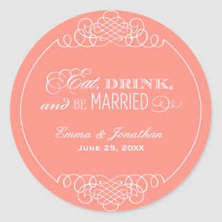 Coral Wedding Monogram   Eat Drink & Be Married Classic Round Sticker