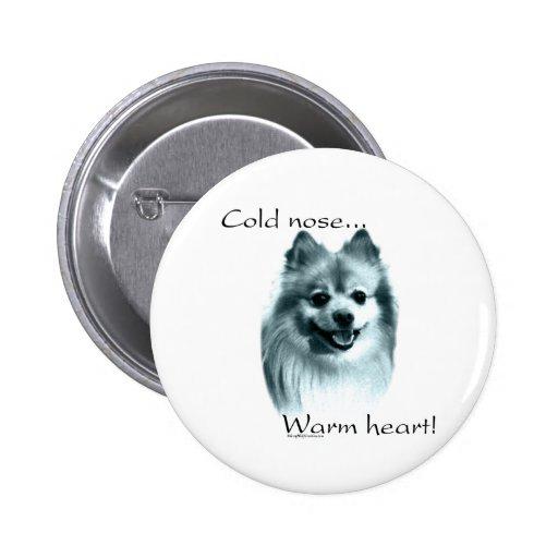 Corazón caliente de la nariz fría de Pomeranian -  Pin