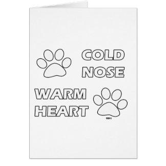 Corazón caliente de la nariz fría tarjeta de felicitación